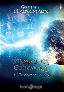 les royaumes éphémères tome 3